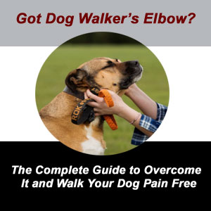 dog walker`s elbow