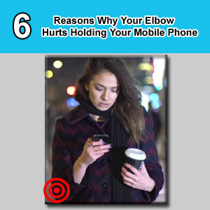 elbow hurts holding phone