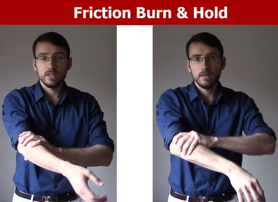 friction burn hold