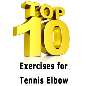 top exercises for tennis elbow